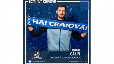 "Robert Irinel Călin rămâne jucătorul echipei S.C.M. ""U"" Craiova."